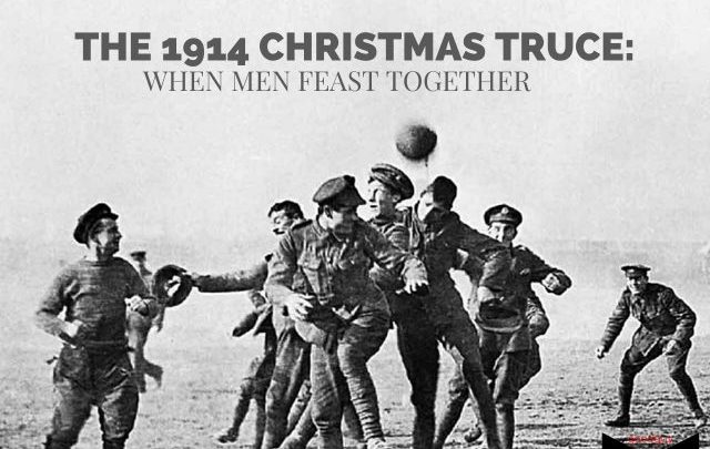 Christmas Truce Of 1914.The Christmas Truce Of 1914 Abolish All Wars Indict